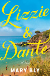 Lizzie & Dante by Mary Bly